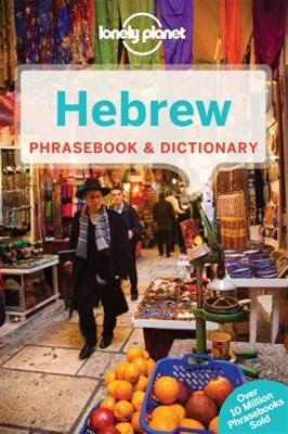 Lonely planet phrasebook : hebrew (3rd ed)