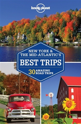 Lonely planet: new york & the mid-atlantic's best trips (2nd ed)