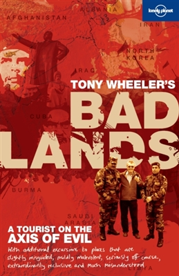 Lonely planet: tony wheeler's bad lands