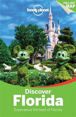 Lonely planet: discover florida (2nd ed)