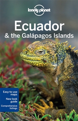 Lonely planet: ecuador & the galapagos islands (10th ed)