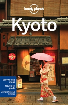 Lonely planet city guide: kyoto (6th ed)