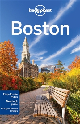 Lonely planet city guide: boston (6th ed)