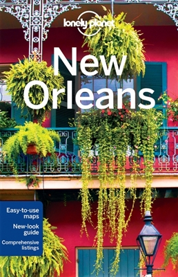 Lonely planet city guide: new orleans (7th ed)
