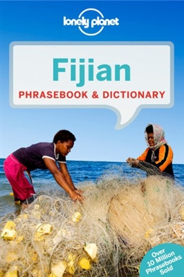 Lonely planet phrasebook : fijian (3rd ed)