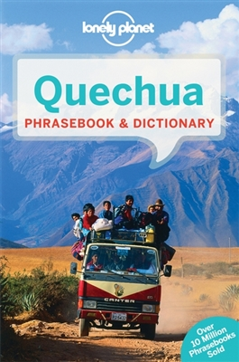 Lonely planet phrasebook : quechua (4th ed)