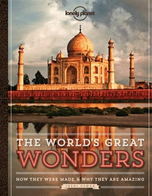 Lonely planet: world's great wonders (1st ed)