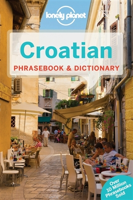 Lonely planet phrasebook : croatian (3rd ed)