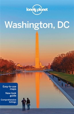 Lonely planet city guide: washington d.c. (6th ed)