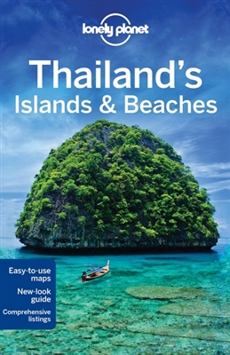 Lonely planet: thailand's islands & beaches (10th ed)