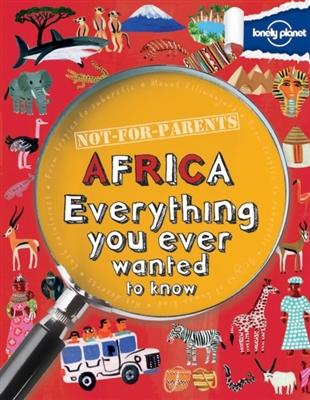 Lonely planet: not-for-parents africa
