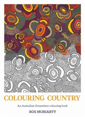 Colouring country: an australian dreamtime colouring book