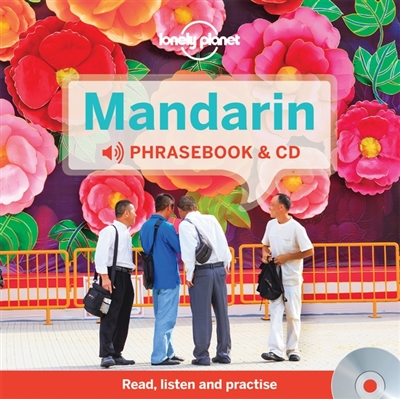 Lonely planet: mandarin phrasebook & audio cd (3rd ed)