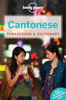 Lonely planet phrasebook : cantonese (7th ed)