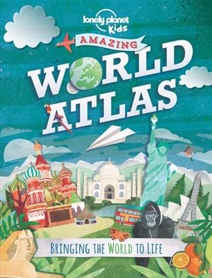 Lonely planet: kids amazing world atlas