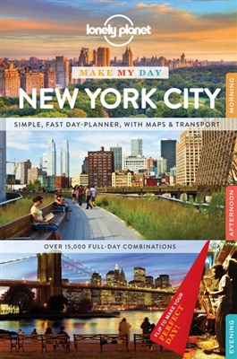 Lonely planet make my day: new york city (1st ed)