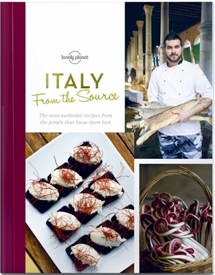 Lonely planet: from the source italy (1st ed)