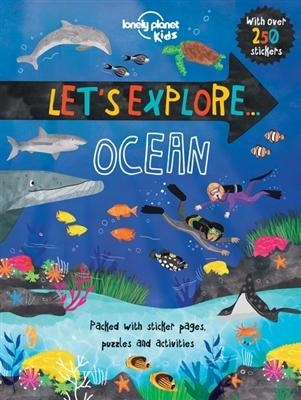 Lonely planet kids: let's explore ocean (1st ed)