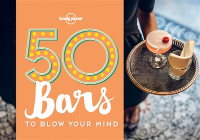 Lonely planet: 50 bars (1st ed)