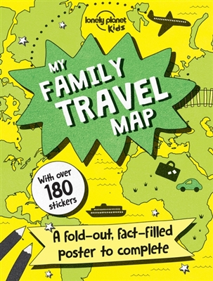 Lonely planet kids: my family travel map (1st ed)