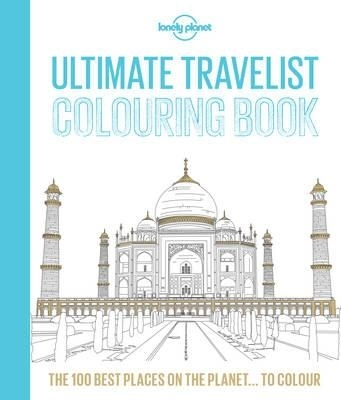 Lonely planet: ultimate travelist colouring book (1st ed)