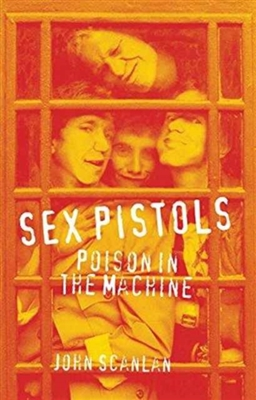 Sex pistols : poison in the machine