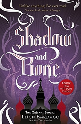 The grisha (01): shadow and bone