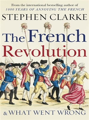 French revoltion and what went wrong