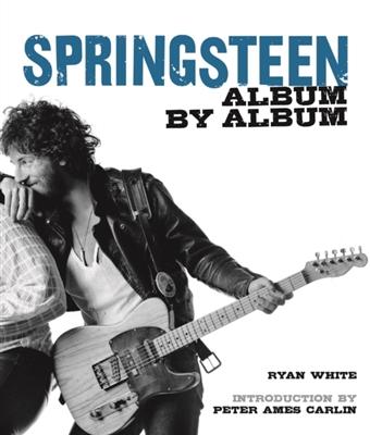 Bruce springsteen: album by album