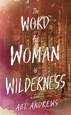 Word for woman is wilderness