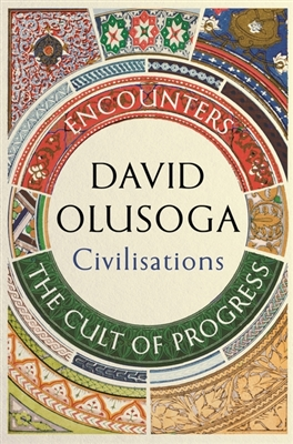 Civilisations: encounters and the cult of progress