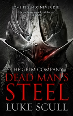 The grim company (03): dead man's steel