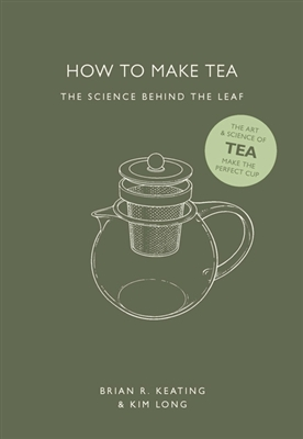 How to make tea: the science behind the leaf