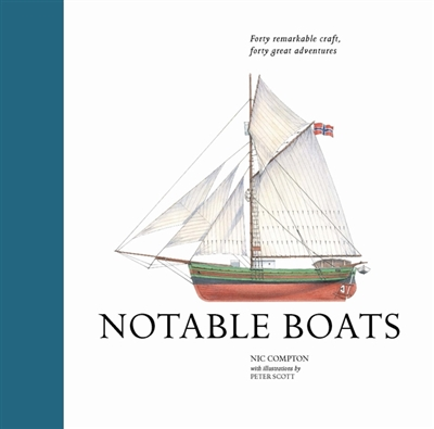 Notable boats : forty small craft, forty great adventures