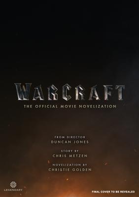 Warcraft: the official movie novelisation
