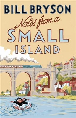 Notes from a small island (new edn)