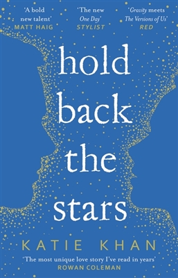 Hold back the stars -