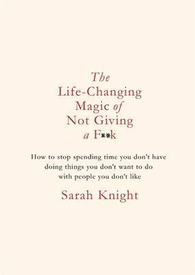 Life-changing magic of not giving a fk