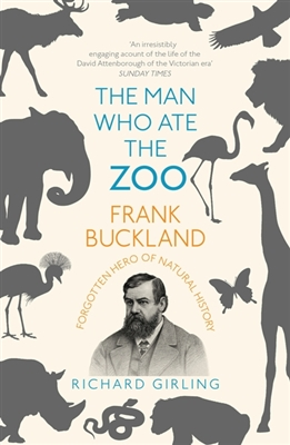 Man who ate the zoo: frank buckland