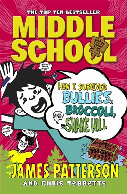 Middle school (04): how i survived bullies, broccoli, and snake hill