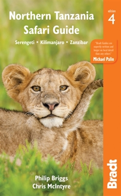 Bradt travel guides Northern tanzania safari guide (4th ed)