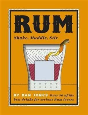 Rum: shake, muddle, stir