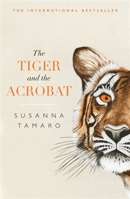 Tiger and the acrobat
