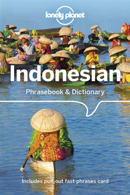 Lonely planet phrasebook : indonesian phrasebook & dictionary (7th ed)