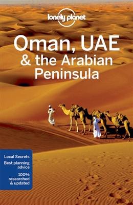 Lonely planet: oman, uae & the arabian peninsula (5th ed)