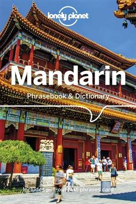 Lonely planet phrasebook : mandarin phrasebook & dictionary (10th ed)