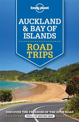 Lonely planet: auckland & bay of islands road trips (1st ed)