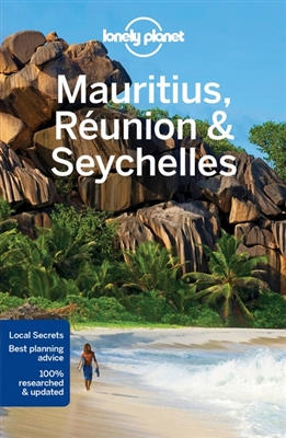 Lonely planet: mauritius, reunion & seychelles (9th ed)