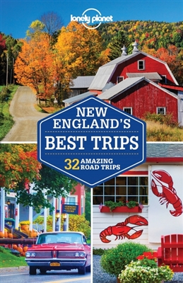 Lonely planet: new england's best trips (3rd ed)