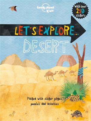 Lonely planet kids: let's explore desert (1st ed)